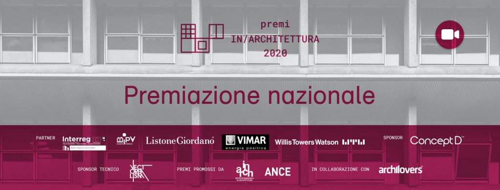 Premi Nazionali IN/ARCH 2020